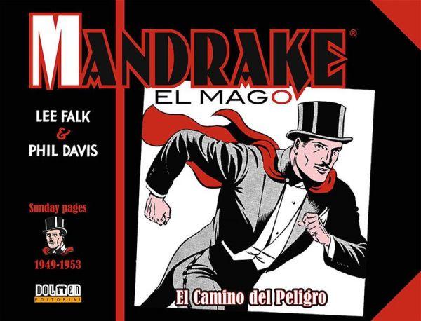 Mandrake el mago. 1949-1953. El camino del peligro
