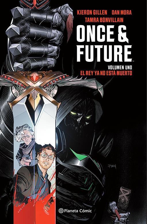 Once and Future 01. El rey ya no está muerto