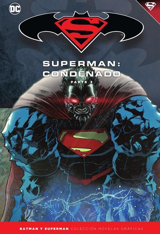 Novelas Gráficas Batman y Superman 72. Superman: Condenado (Parte 3)