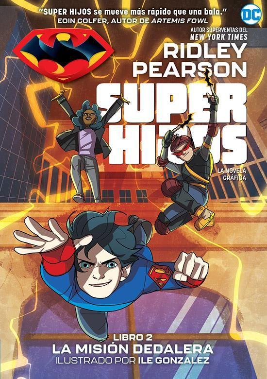 Super Hijos: La misión dedalera