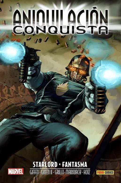 Marvel Saga. Aniquilación Saga 07. Aniquilación - Conquista: Starlord & Fantasma