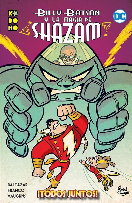 Billy Batson y la magia de ¡Shazam!: Todos juntos