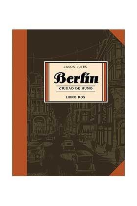 BERLÍN 02: CIUDAD DE HUMO
