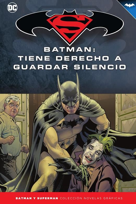 Novelas Gráficas Batman y Superman 69. Batman: Tiene derecho a guardar silencio