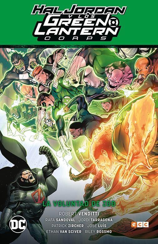 Hal Jordan y los Green Lantern Corps vol. 03: La voluntad de Zod (Renacimiento Parte 3)